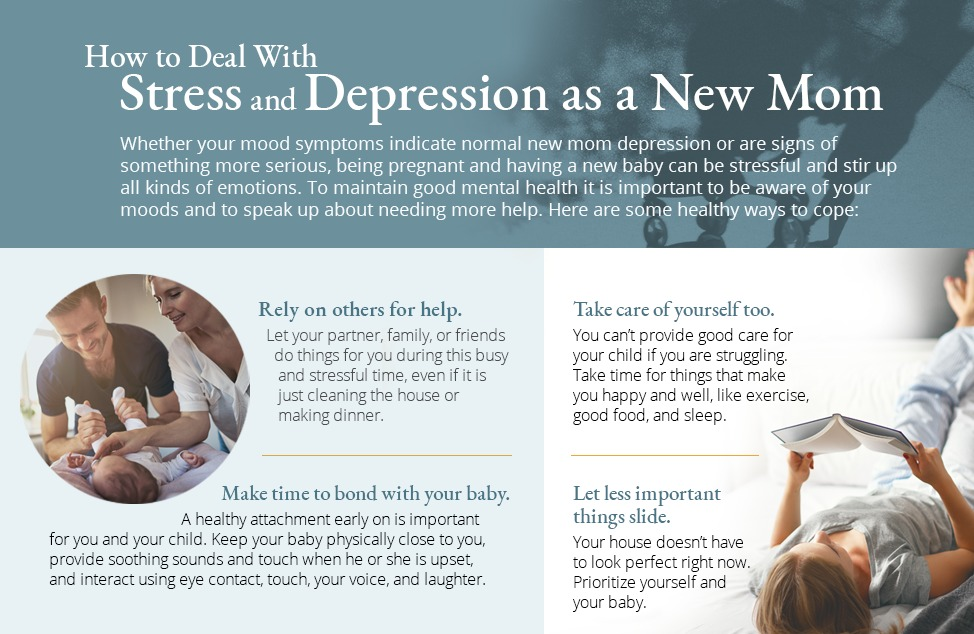 How To Deal With Stress and Depression as a New Mom